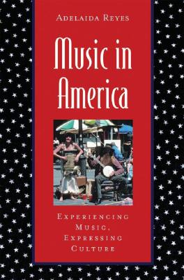 Music In America By Reyes, Adelaida